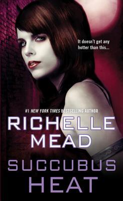 Succubus Heat - Mead, Richelle