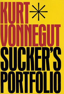 Sucker's Portfolio - Vonnegut, Kurt
