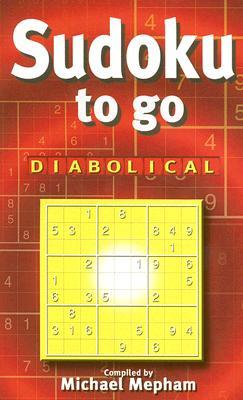 Sudoku to Go Diabolical - Mepham, Michael