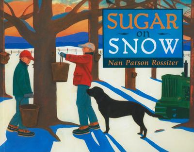 Sugar on Snow - Rossiter, Nan Parson