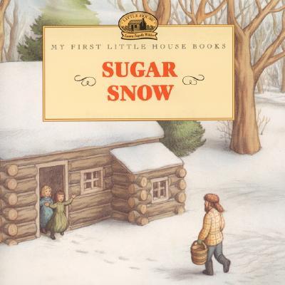 Sugar Snow - Wilder, Laura Ingalls
