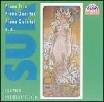 Suk: Piano Trio; Piano Quartet; Piano Quintet