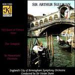 Sullivan: The Tempest; The Merchant of Venice