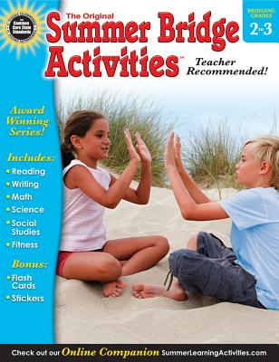 Summer Bridge Activities, Grades 2 - 3: None - Summer Bridge Activities (Compiled by), and Rainbow Bridge Publishing (Compiled by)