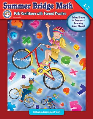 Summer Bridge Math, Grades 1 - 2 - Summer Bridge Activities (Compiled by)