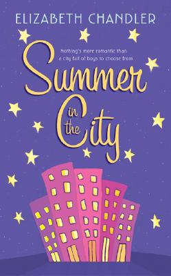 Summer in the City - Chandler, Elizabeth
