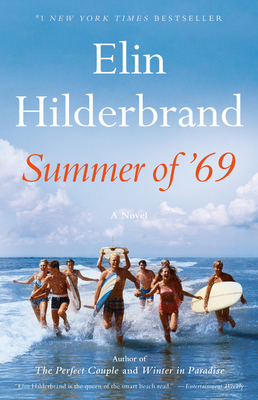 Summer of '69 - Hilderbrand, Elin