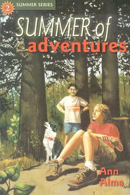 Summer of Adventures - Alma, Ann