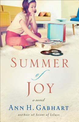 Summer of Joy - Gabhart, Ann H