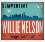 Summertime: Willie Nelson Sings Gershwin [LP]