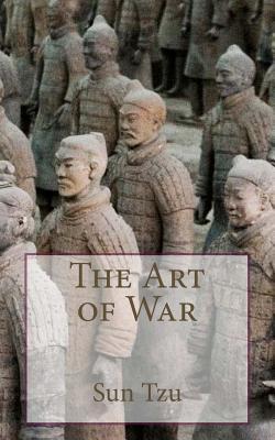Sun Tzu - The Art of War - Sun Tzu