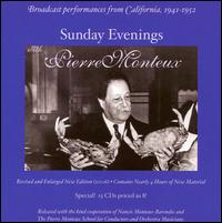 Sunday Evenings with Pierre Monteux - Boris Blinder (cello); Dorothy Warenskjold (soprano); Lili Kraus (piano); Naoum Blinder (violin); Shura Cherkassky (piano);...