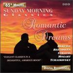 Sunday Morning Classics: Romantic Dreams