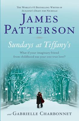Sundays at Tiffany's - Patterson, James, and Charbonnet, Gabrielle