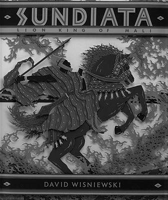 Sundiata: Lion King of Mali -