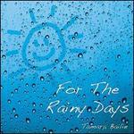Sunshine for the Rainy Days