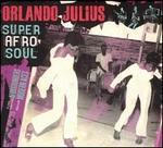 Super Afro Soul [Bonus Disc]
