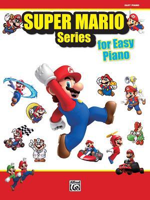Super Mario Series for Piano: Easy Piano - Alfred Publishing