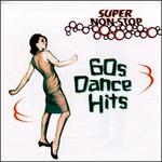 Super Non-Stop '60s Dance Hits