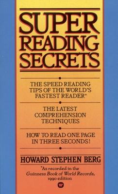 Super Reading Secrets - Berg, Howard Stephen