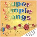 Super Simple Learning: Super Simple Songs