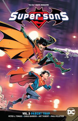 Super Sons Vol. 3: Parent Trap - Tomasi, Peter J