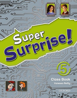 Super Surprise!: 5: Course Book - Reilly, Vanessa, and Mohammed, Sue