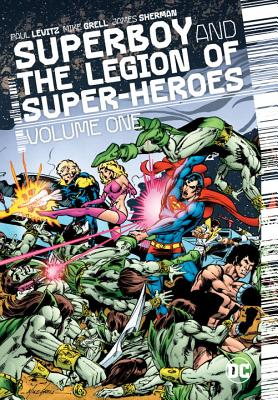 Superboy and the Legion of Super-Heroes Vol. 1 - Levitz, Paul