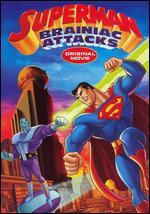 Superman: Brainiac Attacks - Curt Geda; Duane Capizzi