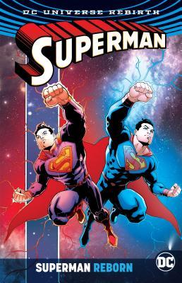 Superman Reborn (Rebirth) - Tomasi, Peter J, and Jurgens, Dan