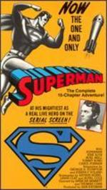 Superman [Serial] - Spencer Gordon Bennet; Thomas Carr