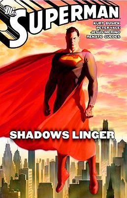 Superman: Shadows Linger - Busiek, Kurt