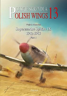 Supermarine Spitfire IX 1942-1943 - Matusiak, Wojtek