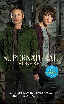 Supernatural - Bone Key - DeCandido, Keith R. A.