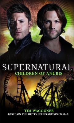 Supernatural - Children of Anubis - Waggoner, Tim