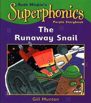 Superphonics: Purple Storybook: The Runaway Snail - Munton, Gill