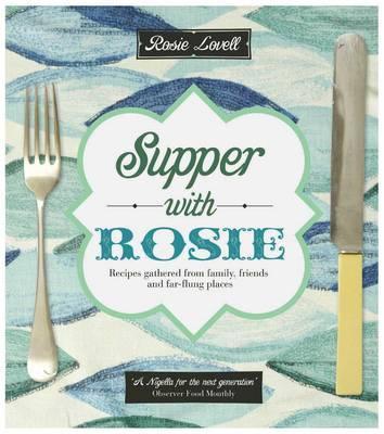 Supper With Rosie - Lovell, Rosie