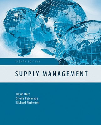 Supply Management - Burt, David N, and Petcavage, Sheila, and Pinkerton, Richard