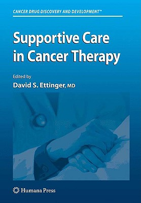 Supportive Care in Cancer Therapy - Ettinger, David S (Editor)