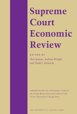 Supreme Court Economic Review, Volume 18 - Somin, Ilya (Editor)