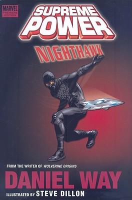 Supreme Power: Nighthawk - Way, Daniel (Text by)