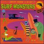 Surf Monsters: Past, Present & Future Surf Classics