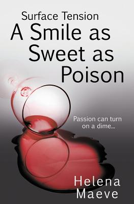 Surface Tension: A Smile as Sweet as Poison - Maeve, Helena