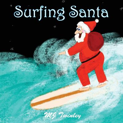 surfing santa twinley mj - Books About Santa Claus 2