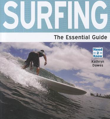 Surfing: The Essential Guide - Dawes, Kathryn