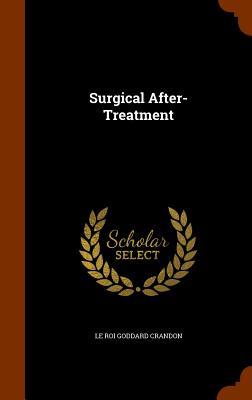 Surgical After-Treatment - Crandon, Le Roi Goddard