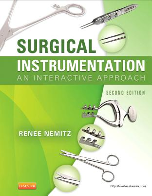 Surgical Instrumentation: An Interactive Approach - Nemitz, Renee