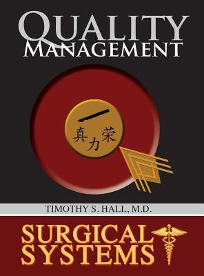 Surgical Systems: Quality Management - Hall, Timothy S