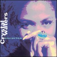 Surprise - Crystal Waters