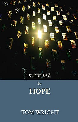 Surprised by Hope - Wright, Tom